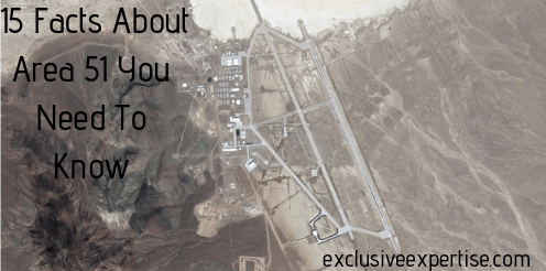 15 Facts About Area 51 You Need To Know